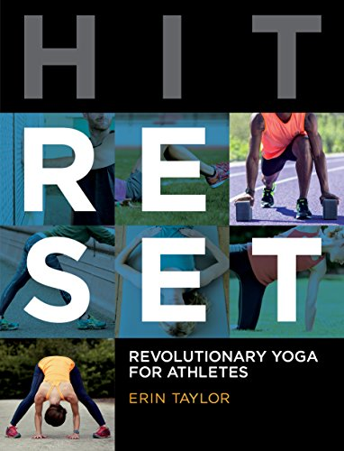 Hit Reset: Revolutionary Yoga for Athletes de VeloPress