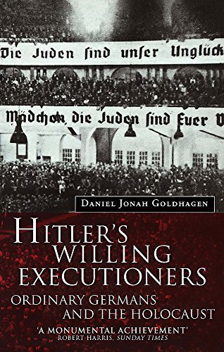 Hitlers Willing Executioners; Ordinary Germans and the Holocaust de Abacus