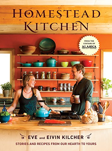 Homestead Kitchen: Stories and Recipes from Our Hearth to Yours de Pam Krauss/Avery