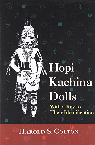 Hopi Kachina Dolls: With a Key to Their Identification de University of New Mexico Press