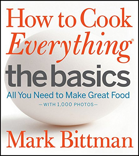How to Cook Everything The Basics: All You Need to Make Great Food--With 1,000 Photos de Brand: Houghton Mifflin Harcourt