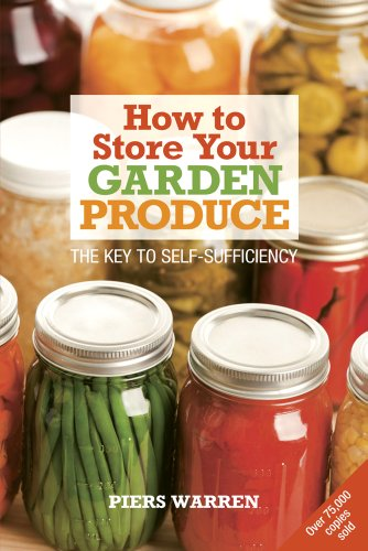How to Store Your Garden Produce: The Key to Self-sufficiency de Brand: UIT Cambridge Ltd