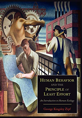 Human Behavior and the Principle of Least Effort: An Introduction to Human Ecology de Martino Fine Books