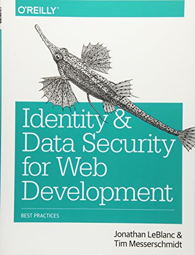 Identity and Data Security for Web Development: Best Practices de O'Reilly Media, Inc, USA