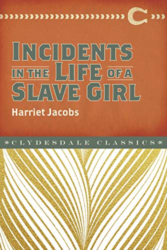 Incidents in the Life of a Slave Girl de Clydesdale