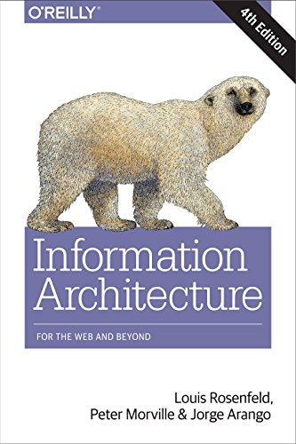 Information Architecture, 4e. de O′Reilly