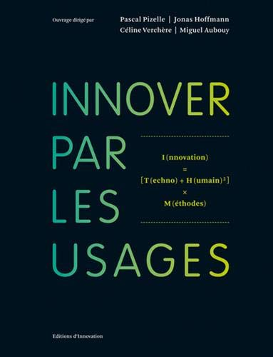 Innover par les usages de Editions d'Innovations