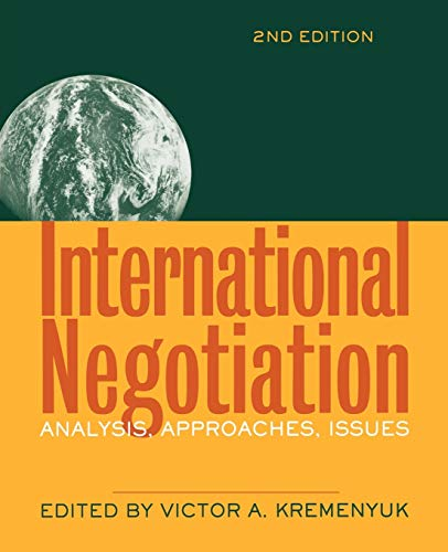 International Negotiation, Second Edition: Analysis, Approaches, Issues de Jossey-Bass