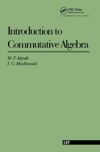 Introduction To Commutative Algebra (Addison-Wesley Series in Mathematics) de Westview Press