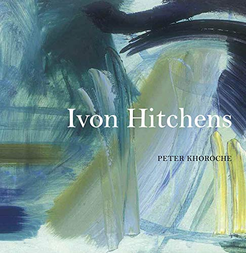 Ivon Hitchens de Lund Humphries Publishers Ltd