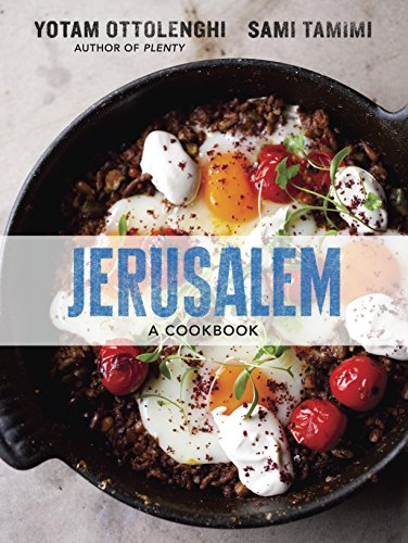 Jerusalem: A Cookbook de Ten Speed Press