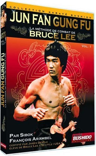 Jun Fan Gung Fu - La méthode de combat de Bruce Lee - Vol. 1 de BQHL