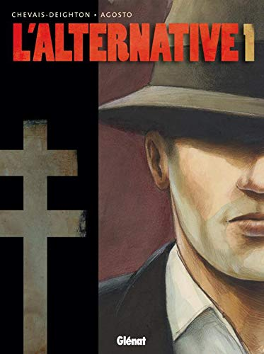 L'alternative, Tome 1 : de Glénat