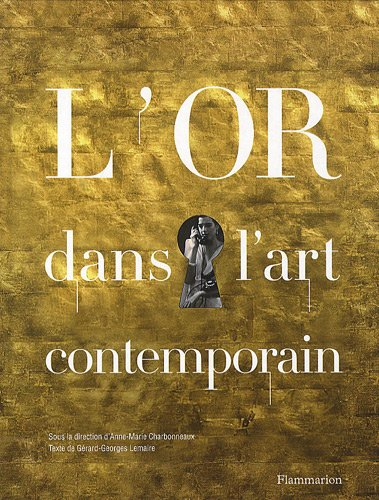 L'or dans l'art contemporain de Flammarion