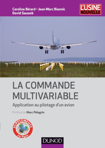 La commande multivariable - Application au pilotage d'un avion de Dunod