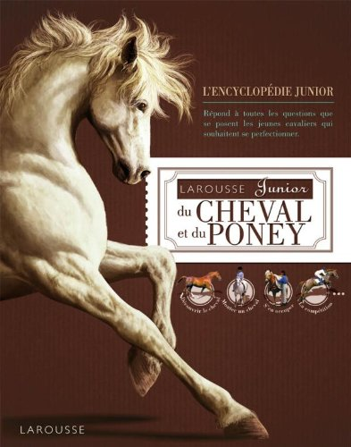 Larousse Junior du cheval et du poney de Larousse
