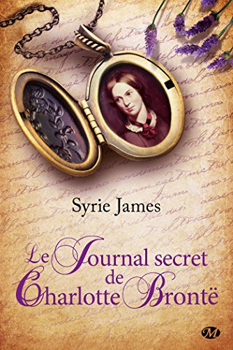 Le Journal secret de Charlotte Brontë de Milady