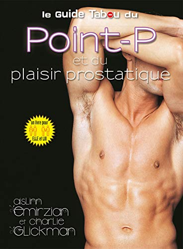 Le guide tabou du point-P et du plaisir prostatique de Tabou