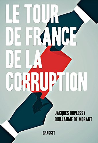 Le tour de France de la corruption de Grasset