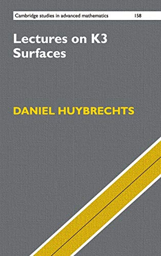 Lectures on K3 Surfaces de Cambridge University Press