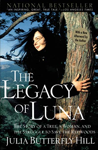 Legacy of Luna: The Story of a Tree, a Woman and the Struggle to Save the Redwoods de Brand: HarperCollins ebooks