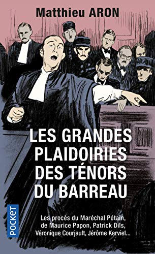 Les grandes plaidoiries des ténors du barreau de Pocket