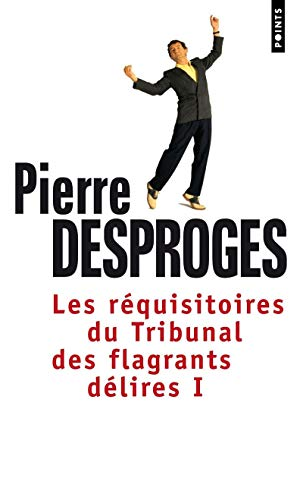 Les Réquisitoires du Tribunal des flagrants délires (1) de Points