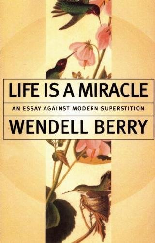 Life Is a Miracle: An Essay Against Modern Superstition de Counterpoint