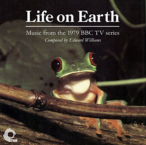 Life on Earth - Music from the 1979 BBC de Trunk Records