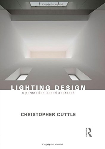 Lighting Design: A Perception-Based Approach de Routledge