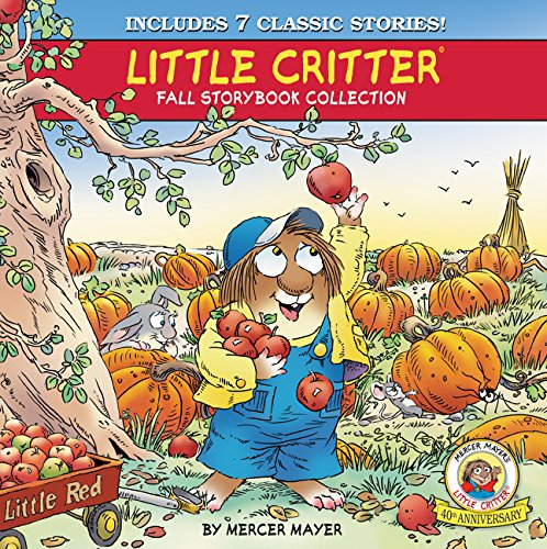 Little Critter Fall Storybook Collection: 7 Classic Stories de HarperCollins
