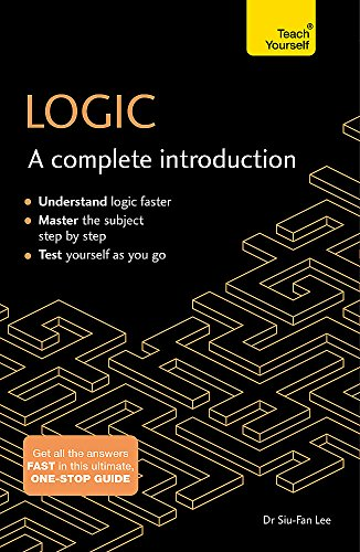 Logic: A Complete Introduction: Teach Yourself de Teach Yourself