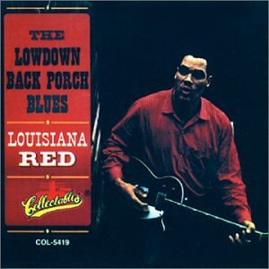 Lowdown Back Porch Blues [Import USA] de Louisiana Red