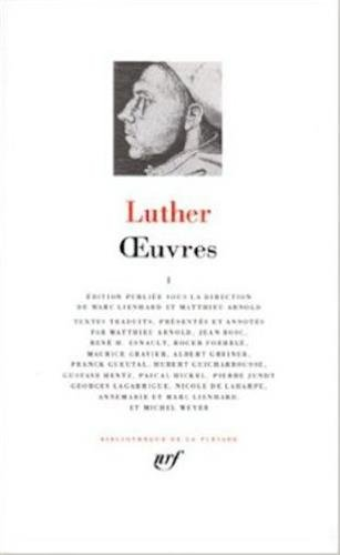 Luther : Oeuvres, tome 1 de Gallimard