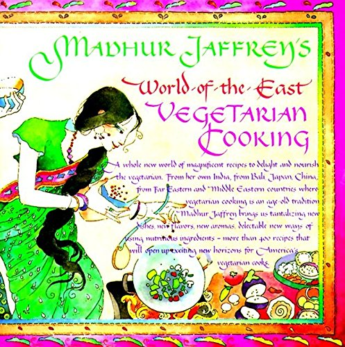 Madhur Jaffrey's World-of-the-East Vegetarian Cooking: A Cookbook de Knopf