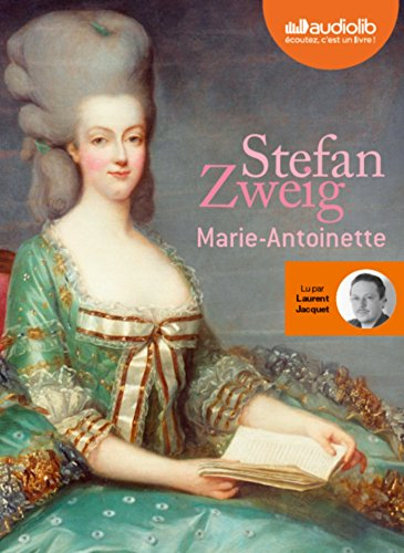 Marie-Antoinette: Livre audio 2CD MP3 de Audiolib