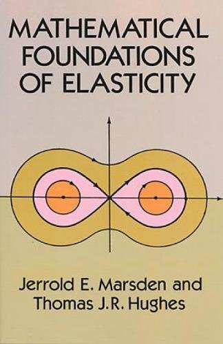 Mathematical Foundations of Elasticity de Dover Publications Inc.