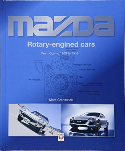 Mazda Rotary-engined Cars: From Cosmo 110s to Rx-8 de Veloce Publishing Ltd