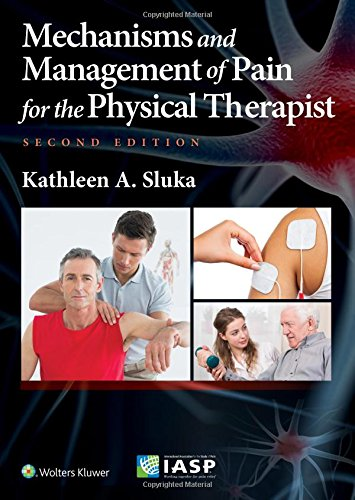 Mechanisms and Management of Pain for the Physical Therapist de Lippincott Williams and Wilkins