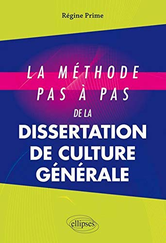 Méthode Pas a Pas de la Dissertation de Culture Générale de Ellipses Marketing