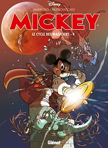 Mickey - Le Cycle des magiciens - Tome 04 de Glénat Disney