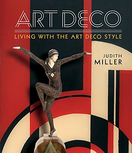 Miller's Art Deco: Living with the Art Deco Style de Mitchell Beazley