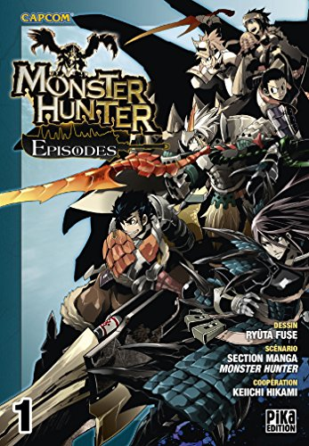 Monster Hunter Episodes Vol.1 de Pika