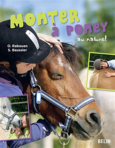 Monter à poney au naturel de Belin