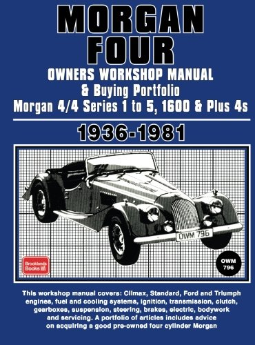Morgan 4 Owners Workshop Manual and Buying Portfolio 1936-1981: Owners Manual de Brooklands Books Ltd