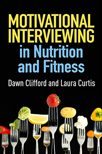 Motivational Interviewing in Nutrition and Fitness de Guilford Press