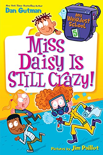 My Weirdest School #5: Miss Daisy Is Still Crazy! de HarperCollins