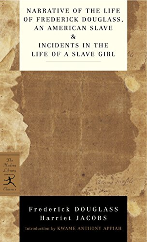Narrative of the Life of Frederick Douglass, an American Slave & Incidents in the Life of a Slave Girl de Modern Library