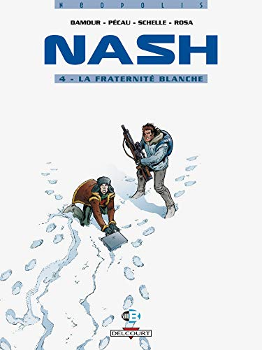 Nash, Tome 4 : La fraternité blanche de Productions Guy Delcourt