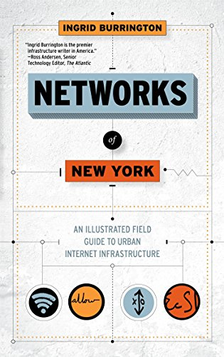 Networks of New York: An Illustrated Field Guide to Urban Internet Infrastructure de Melville House